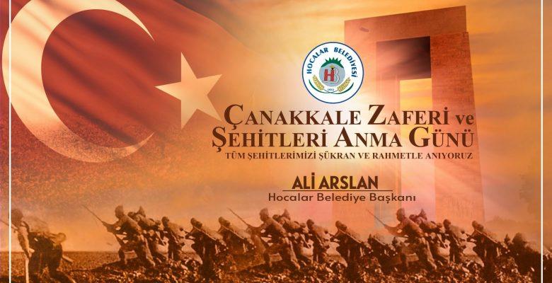 Başkan Arslan'dan Çanakkale Zaferi ve Şehitleri anma günü mesajı