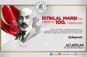 Başkan Arslan'dan İstiklal Marşı'nın kabulü mesajı