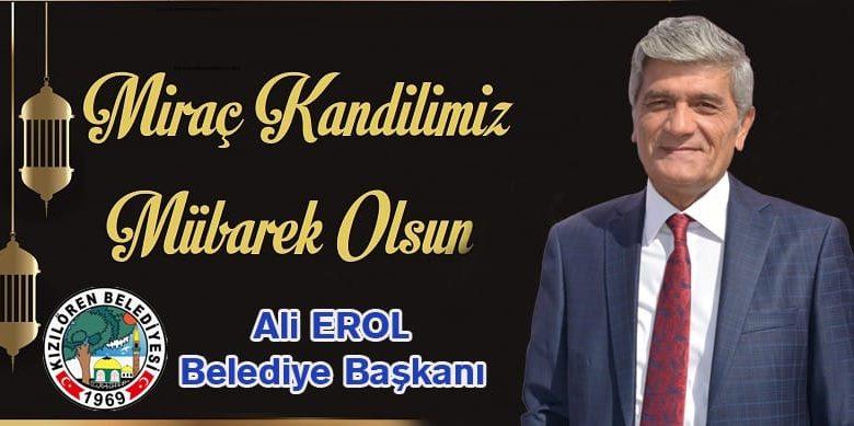 Başkan Erol'dan Miraç Kandili Mesajı