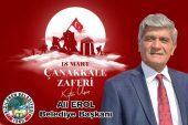 Başkan Erol'dan Çanakkale Zaferi ve Şehitleri anma günü mesajı